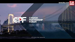 Canada Partnership Forum, Japan 2018 #CPF