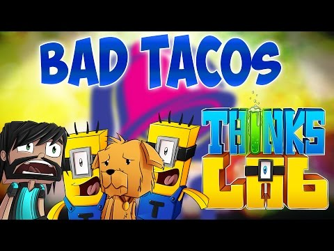 Minecraft Mods : Think's Lab - BAD TACOS!!! [Minecraft Roleplay]