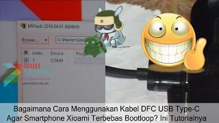 Cara Mudah Praktik Menggunakan Kabel DFC USB Type-C Xiaomi: Ex- Mi5 Pro
