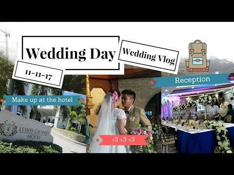 #004 Wedding Vlog || Lewis Grand Hotel || Sacred Heart Church || Reception|| Nov 11 2017