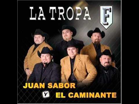 La Tropa F - Juan Sabor