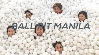 BALL PIT MANILA??? | Ophelia Salazar