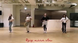 (mirrored & 50% slowed) 'Wow Thing' Seulgi Chungha SoYeon SinB [Dance Choreography Practice]