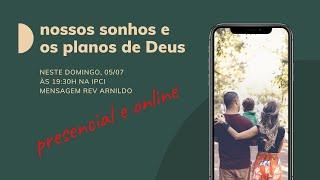 IP Central de Itapeva - Culto de Domingo Noite - 05/07/2020