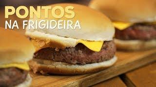 Os pontos de Hambúrguer na Frigideira - Sanduba Insano thumbnail
