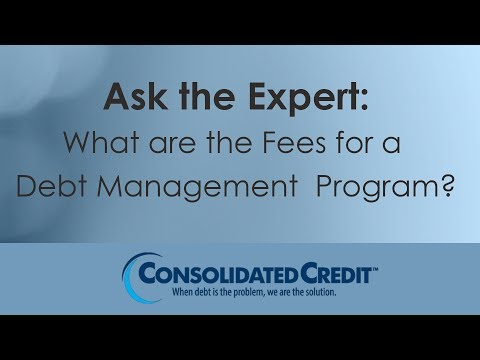 What are the Fees for a Debt Management Program?