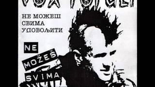 Vox Populi - Ne Mozes Svima Udovoljiti 2002