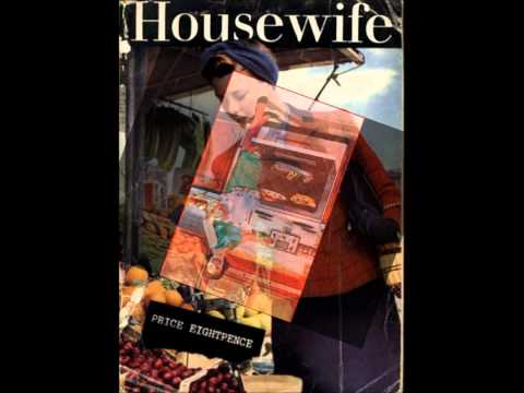 Housewives: Post World War two