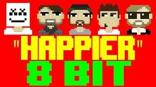Happier [8 Bit Tribute to Marshmello & Bastille] - 8 Bit Universe