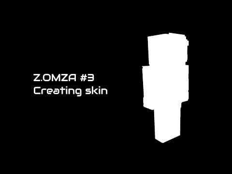 #3-Creating Minecraft Skin-Z.OMZA