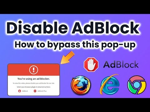"How To Disable Adblock? How To Remove ""PLEASE DISABLE YOUR AD BLOCKER"""