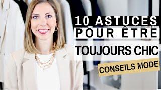 Cover images 10 ASTUCES POUR ÊTRE TOUJOURS CHIC - Conseils mode & style