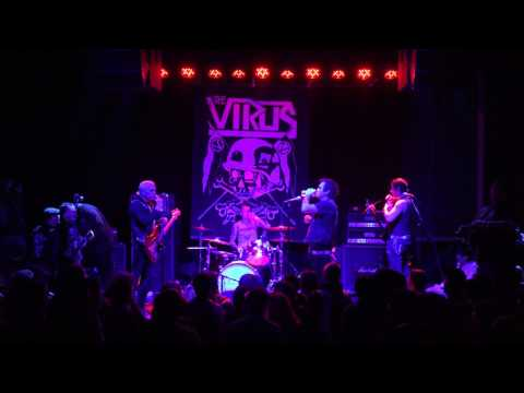 THE VIRUS  Santa Ana, CA.  2-28-2017