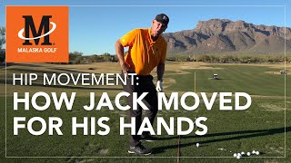 Malaska Golf // Hip Movement: How Jack Nicklaus Moved His Hips For His Hands