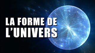 L'UNIVERS est-il une SPHÈRE ? DNDE #129