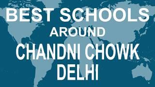 Best Schools around Chandni Chowk Delhi   CBSE, Govt, Private, International | Vidhya Clinic