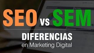 Diferencia entre SEO y SEM en marketing online - Posicionamiento natural vs. Visibilidad paga