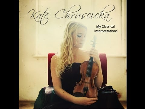 Kate Chruscicka 'My Classical Interpretations' Extended Album Preview