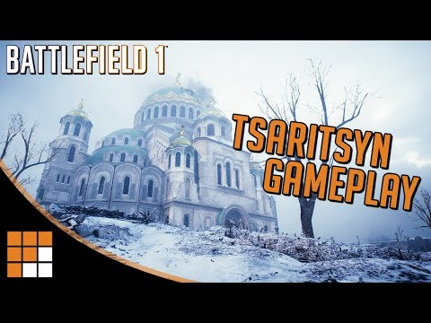 NEW TSARITSYN MAP GAMEPLAY! 14 Minutes with Battlefield 1's Russian DLC: In the Name of the Tsar