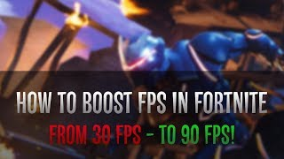 How to boost FPS in Fortnite | How to fix lag in Fortnite? | Fortnite settings and low pc 2019!