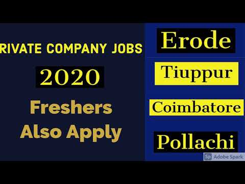 Private Job Vacancy 2020/Freshers Job Vacancy /Erode/Tiruppur/Coimbatore/Pollachi...