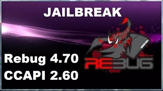[PS3/CFW] How To Install Rebug 4.70 Cobra Jailbreak + CCAPI 2.60