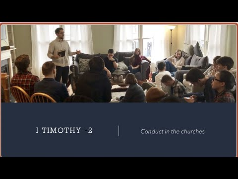 Download I Timothy Chapter 2 - Conduct in churches