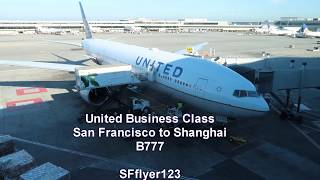 United Business Class B777 San Francisco to Shanghai Non-Stop