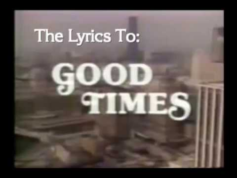 Good Times-Opening Theme Lyrics Subtitled & Captioned