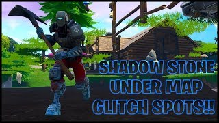 Fortnite:*STILL WORKING* Shadow Stone Under Map Glitch Spots!!