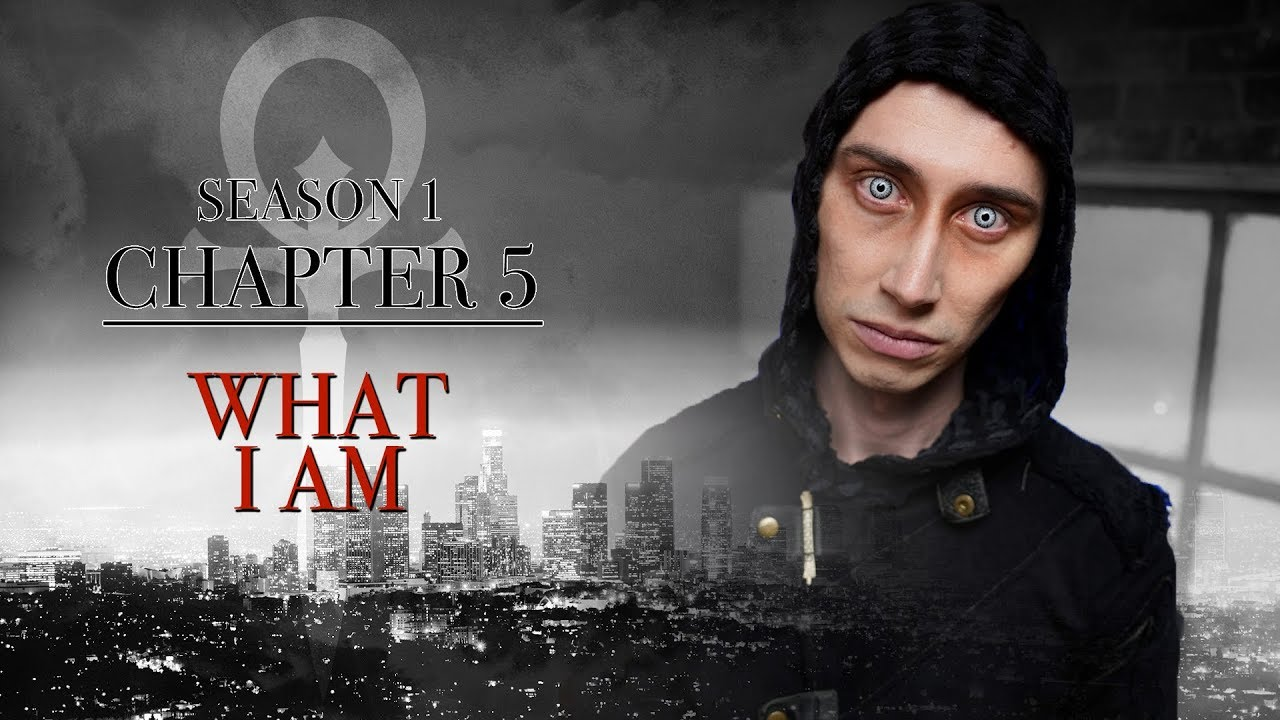 What I Am | Vampire: The Masquerade - L.A. By Night | Chapter 5