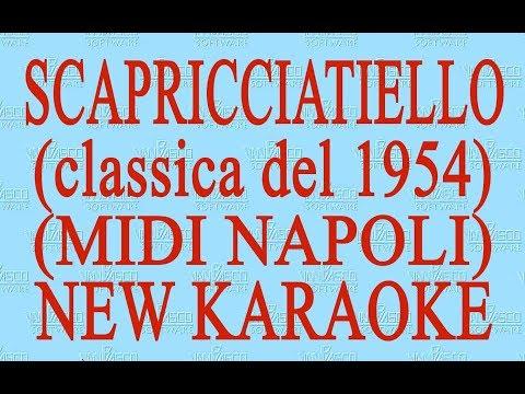 Scapricciatiello - midi Napoli - New Karaoke