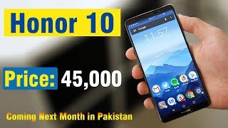 Honor 10 Honest Review | Price, Specifications & Release Date in Pakistan