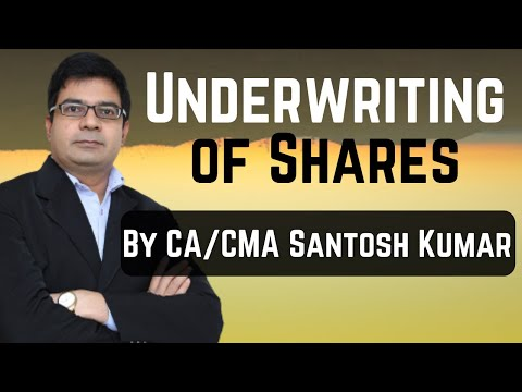 Underwriting of shares- by CA/CMA Santosh kumar