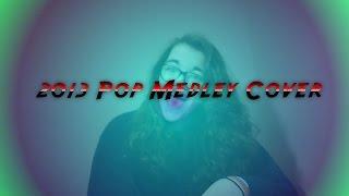 2013 Pop Medley (Sam Tsui & Kurt Schneider Cover)