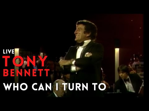 Live In Concert - Tony Bennett - Who Can I Turn To