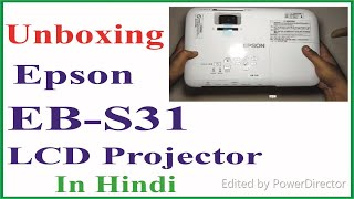 Unboxing Epson EB-S31 Projector and demo..........