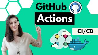 GitHub Actions Tutorial - Basic Concepts and CI/CD Pipeline with Docker