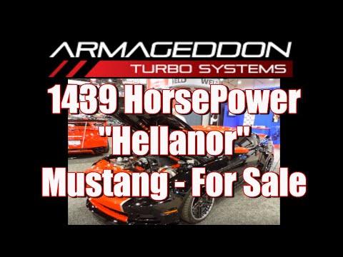 "1,439 Horsepower ""Hellanor"" Mustang – For Sale"