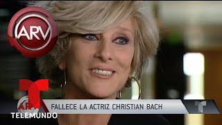 Falleció la actriz Christian Bach | Al Rojo Vivo | Telemundo