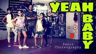 Yeah Baby || Garry Sandhu || Best Choreography || Dance Video || Mr. Blaze