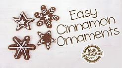 Easy Cinnamon Ornaments for Kids
