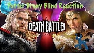 PotterBrony Blind Reaction Death Battle Thor vs Wonder Woman (Marvel vs DC)