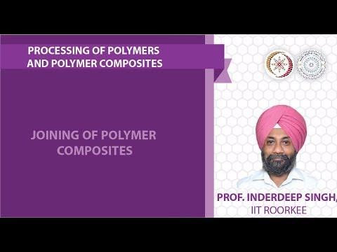 Lecture 29: Joining of polymer composites