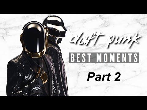 Daft Punk - Best Moments (Part 2)