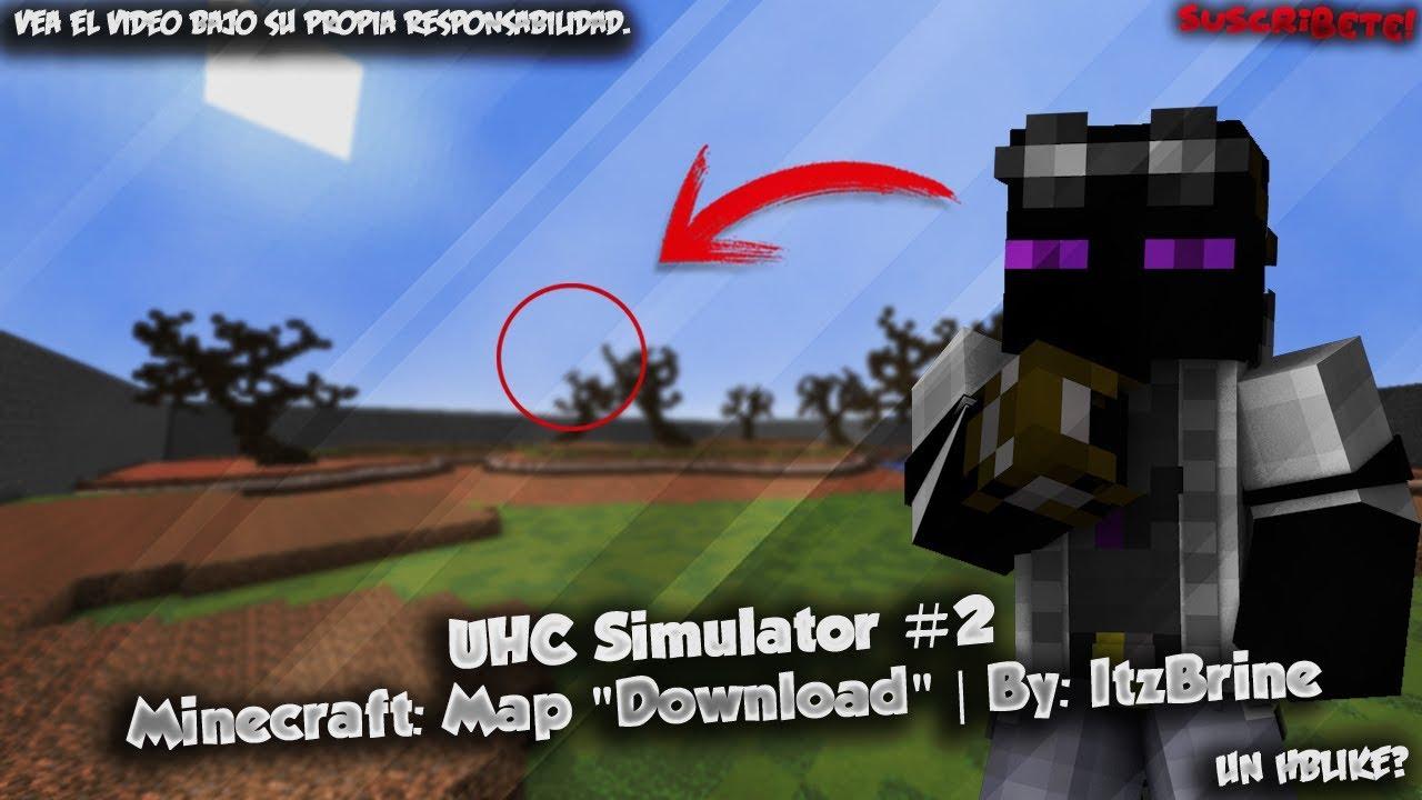 "UHC Simulator #10  Minecraft: Map ""Download""  By: ItzBrine"
