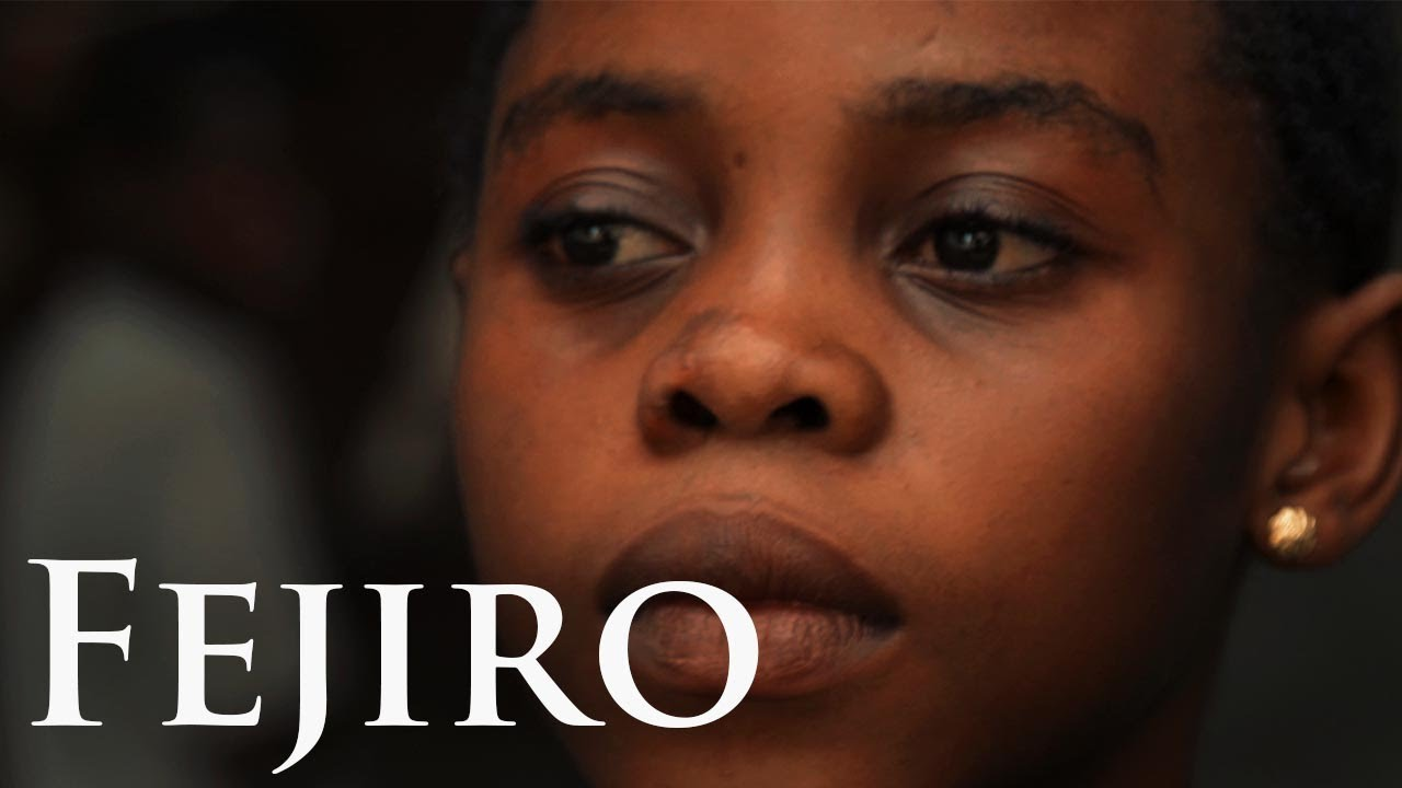 FEJIRO(Award winning nigerian short film)
