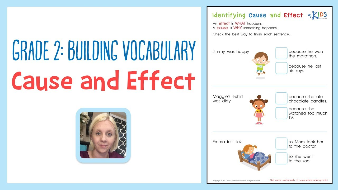 Grade 2 Building Vocabulary Cause And Effect Worksheets Kids Academy Youtube - View Cause And Effect Matching Worksheets Kindergarten Pics