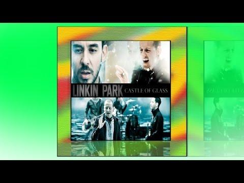 linkin-park---castle-of-glass-(sebastian-sas'-dubstep-remix)