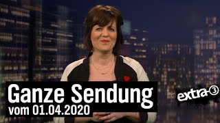 Extra 3 vom 01.04.2020 mit Sarah Kuttner